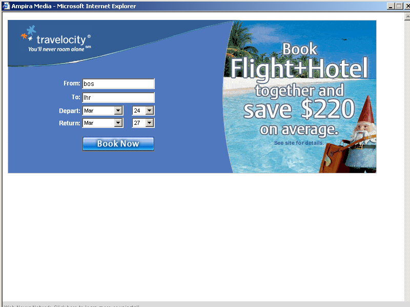 ...,  Traffic Marketplace Promoting Travelocity in a Full-Screen Pop-Up