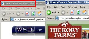 A popunder of Wholesalingonline.com, delivered by eXact Advertising's BullsEye as a user browses hickoryfarms.com. The Wholesalingonline popunder uses tricky cookie-stuffing methods to set Hickoryfarms cookies automatically. So if a user ultimately makes a purchase from Hickory Farms, the popunder causes Hickory Farms to pay commission to Wholesalingonline, via LinkShare. So Hickory Farms ends up paying affiliate commissions even when users have requested its site specifically and by name -- a situation that would not otherwise entail paying affiliate commission.